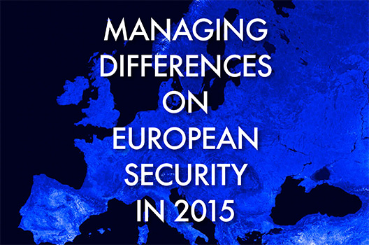 Managing Differences on European Security in 2015