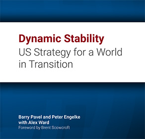 Dynamic stability: US strategy for a world in transition