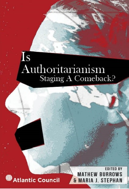 is authoritarianism staging a comeback