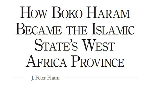 How Boko Haram Became the Islamic State's West Africa Province