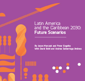 Latin America and the Caribbean 2030: future scenarios