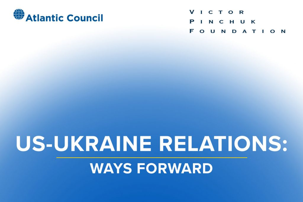 US-Ukraine relations: Ways forward