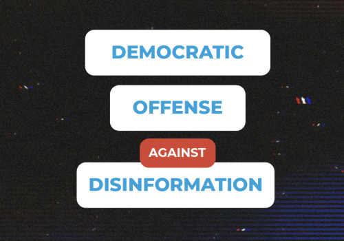 Democratic Offense Against Disinformation