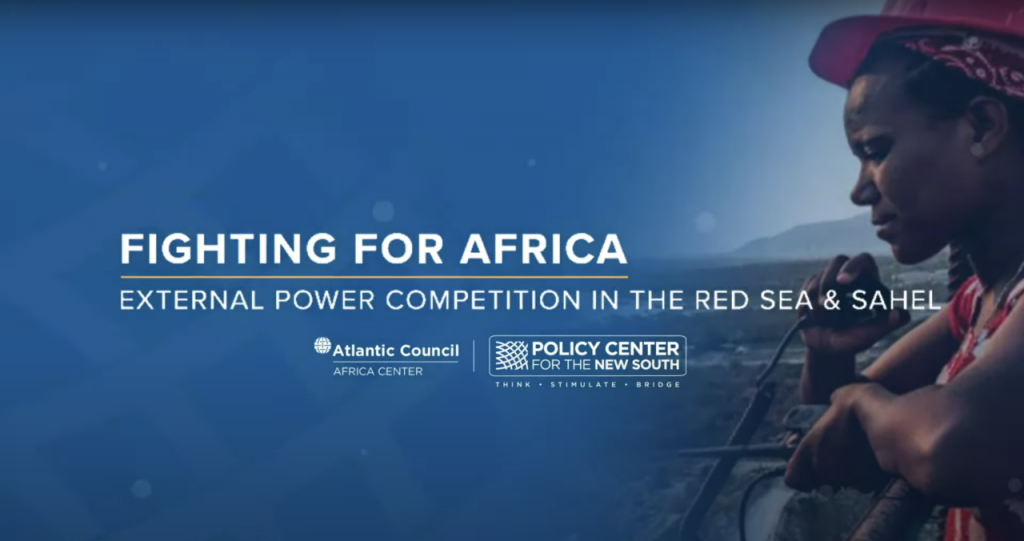 Fighting for influence in Africa: Report launch events held with the Policy Center for the New South